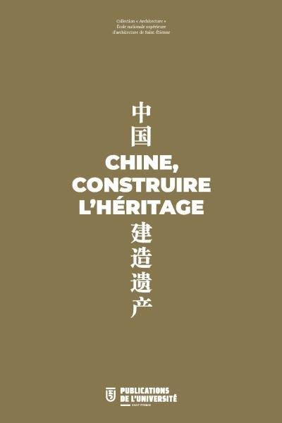 Livre pour l'exposition sur la Chine, construire l'héritage