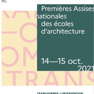 Premières Assises nationales des écoles d'architecture