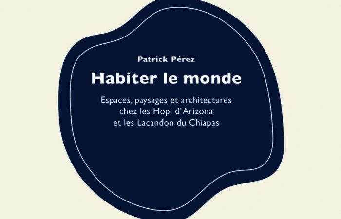 ouvrage Patrick Pérez habiter-le-monde